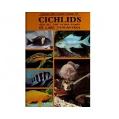 Book of Cichlids and All the Other Fishes of Lake Tanganyika
